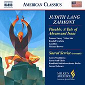 Zaimont: Sacred Service for the Sabbath Evening (Excerpts) / A Tale of Abram and Isaac by Various Artists