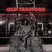 Old Trafford (Part 2) von Youngs Teflon