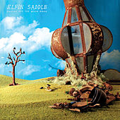 Ringing For The Begin Again by Elfin Saddle