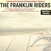 Tribute to the Heroes of Country Music, Volume 2 by Franklin Riders