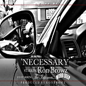 Necessary (feat. Mobb Deep) de Ron Browz