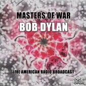 Masters Of War (Live) de Bob Dylan