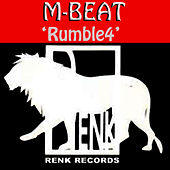 Rumble4 by M-Beat