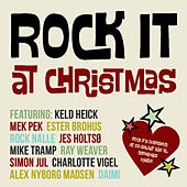 Rock It At Christmas by Various Artists