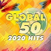 Global Top 50 2020 Hits von Various Artists