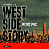 Impressions Of A West Side Story von DR Big Band