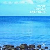 Unika, Pt. 4 (Radio Edit) von Troels Hammer