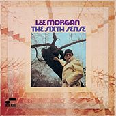 The Sixth Sense by Lee Morgan