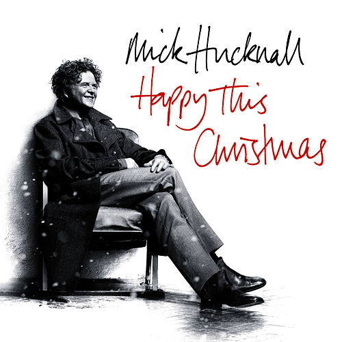 Happy This Christmas by Mick Hucknall