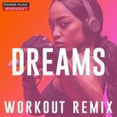 Dreams - Single von Power Music Workout