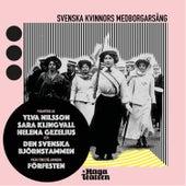 Svenska kvinnors medborgarsång by Hagateatern