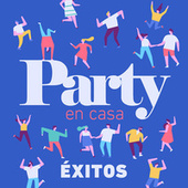 Party En Casa Éxitos by Various Artists