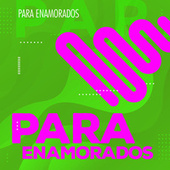 Para Enamorados von Various Artists