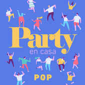 Party En Casa Pop de Various Artists