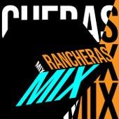 Rancheras Mix by Various Artists