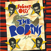 Johnny Otis Presents The Robins! by The Robins