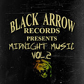 Black Arrow Presents Midnight Music Vol 2 by Various Artists