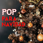 Pop Para Navidad by Various Artists