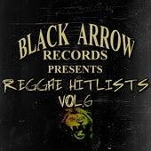 Black Arrow Records Presents Reggae Hitlists Vol.6 von Various Artists