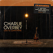 Ode to John Prine by Charlie Overbey