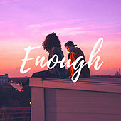 Enough by Alive!