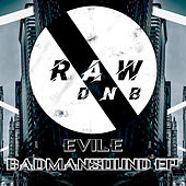 Badman Sound by Evile