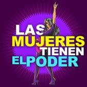 Las Mujeres Tiene El Poder de Various Artists