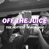 Off The Juice von Various Artists