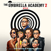 The Umbrella Academy, Season 2 (Music from the Netflix Original Series) de Jeff Russo