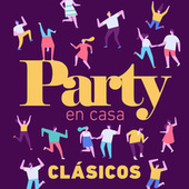 Party En Casa Clásicos de Various Artists