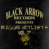 Black Arrow Records Presents Reggae Hitlists Vol.7 de Various Artists