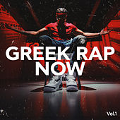 Greek Rap Now vol.1 by Various Artists