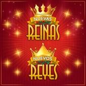 Nuevas Reinas Nuevos Reyes by Various Artists