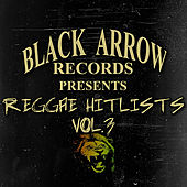 Black Arrow Records Presents Reggae Hitlists Vol.3 de Various Artists