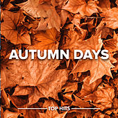 Autumn Days von Various Artists