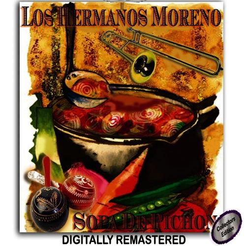 Sopa De Pichon by Los Hermanos Moreno