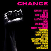 CHANGE (feat. Rotimi, Detroit Youth Choir, PJ Morton, Smokie Norful, Wanya Morris & Big Rube) de Jermaine Dupri, Ne-Yo, Johnta Austin, Common, Gary Clark Jr., Eric Bellinger