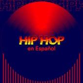 Hip Hop en Español von Various Artists