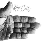Heaven Lend a Hand (feat. Andrew Colley) by Matt Colley