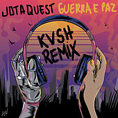 Guerra e Paz - Remix de Jota Quest
