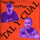 Tal y Cual by Pole