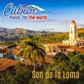 Cuban Music For The World - Son de la Loma von German Garcia