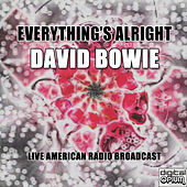 Everything's Alright (Live) de David Bowie
