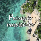 Paisajes Musicales by Various Artists