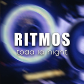 Ritmos toda la night by Various Artists