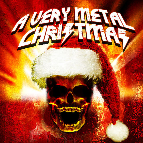 A Very Metal Christmas by Various Artists