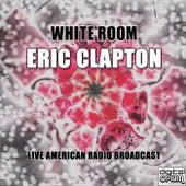 White Room (Live) van Eric Clapton