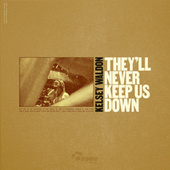They'll Never Keep Us Down by Kelsey Waldon