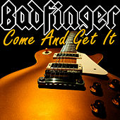 Come And Get It de Badfinger