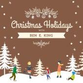 Christmas Holidays with Ben E. King by Ben E. King